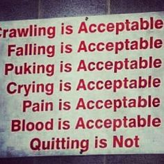 Quitting is NEVER an option -motivation quote